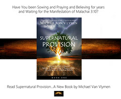 Supernatural Provision ad (mvanvlymen) Tags: christian book books supernatural provision money blessings tithing sowing reaping miracles supernaturalprovision increase abundance overflow howto how practical downtoearth van vlymen michael amazon best seller generous wealth wealthy holy spirit jesus 700club tbn daystar author financial writer