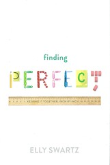 Finding Perfect (Vernon Barford School Library) Tags: ellyswartz elly swartz obsessivecompulsivedisorder ocd mentalillness realisticfiction emotionalproblems realistic fastpick fastpicks fast pick picks vernon barford library libraries new recent book books read reading reads junior high middle school vernonbarford fiction fictional novel novels hardcover hard cover hardcovers covers bookcover bookcovers 9780374303129