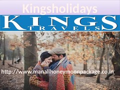 Have and enjoyable and affordable honeymoon tour through Kings Holiday Tours (kingsholidays) Tags: honeymoon package manali
