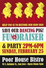 Save the Dancing Pig Flier - Design by LWGraphics (hmdavid) Tags: savethepig saveourdancingpig sign campaign sanjose california stephensmeatproducts fundraiser poorhousebistro neon february 2018 flier flyer pig piggy