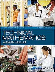 Test Bank and Solution Manual for Technical Mathematics with Calculus, 3rd Canadian Edition Calter, Calter, Wraight, White (student.savere) Tags: test bank solution manual for technical mathematics with calculus 3rd canadian edition calter wraight white