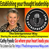 508: Establishing your thought leadership with Cathy Fyock The Business Book Strategist (The Entrepreneur Way) Tags: business entrepreneurship theentrepreneurway entrepreneur entrepreneurism entrepreneurial startup smallbusiness sme businessenterprise businessfounder businessowner cathyfyock businessbookstrategist bookstrategist bookpublisher bookpublishing businessbookpublisher businessbookpublishing businessdevelopmentstrategy businessstrategy author repurposingcontent writeabook writeabusinessbook writingabook writingabusinessbook expert expertauthority authority speaker nsa nationalspeakersassociation