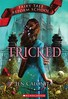 Tricked (Vernon Barford School Library) Tags: jencalonita jen calonita fairytalereformschool 3 three series classicretellings adaptations fantasy fiction fantasyfiction charactersinliterature fairytales goodandevil reformatories school schools reformschools magic heroes heroines vernon barford library libraries new recent book books read reading reads junior high middle vernonbarford fictional novel novels paperback paperbacks softcover softcovers covers cover bookcover bookcovers 9781338187588