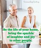 Love Quotes : Be the Life of your home, bring the sparkle of laughter and joy to other people…. (quotesboxes) Tags: quotes life love