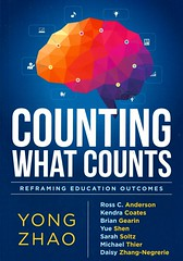 Counting What Counts:  Reframing Education Outcomes (Vernon Barford School Library) Tags: yongzhao rosscanderson kendracoates briangearin yueshen sarahsoltz michaelthier daisyzhangnegrerie education school schools educationalchange change educationalevaluation educational evaluation tests measurements educationalreform educationreform reform assessment testing vernon barford library libraries new recent book books read reading reads junior high middle nonfiction hardcover hard cover hardcovers covers bookcover bookcovers professionalcollection professional teacher teaching professionalresource professionalresources 9781936763580
