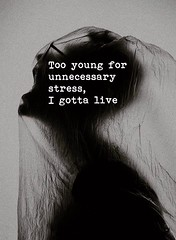 Too young for  unnecessary stress,  I gotta live. (tjetjev_gorbatjev@yahoo.co.id) Tags: stress motivational young live fitnessmotivation poetry coffee quotes quotation life introvert love unnecessary inspirational enlightenment greatpost hustle wisdom travel