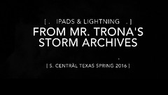[ .   Relax... enjoy a moment of lightning & the staggering violence of nature, with your host, Mr. TRONA   . ] (ǝlɐǝq ˙M ʍǝɥʇʇɐW) Tags: 042716 april272016 carefulstudyofthestormscharacteristicsetal safe peligro birthinreverse stvincent lightninginreverse quoth nevermore 30millionvoltsat100000amperes streamer conductor tree horizontaldischarge protons electrons particles ampere electromagnetic force light andrémarieampère somaticsensations spiralanomaly chargecarrier leaders stepping atypicalthunderstormproducesthreeormorestrikestotheearthperminute 503 nodata 404 invalidtag charge positive negative blackbodyradiation ipad convection atmospheric cloudtoair channels air ionized antimatter hzeions cosmicrays xrays space terrestrial weather relativisticelectrons londoncalling theclash music sequence shotwithahandheld electrostaticdischarge severeweather videoclip texas thunderstorm lightning