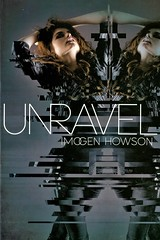 Unravel (Vernon Barford School Library) Tags: imogenhowson imogen howson linked 2 two romance romantic romancefiction romancenovel romancenovels romanticstory romanticstories lovestory lovestories lovenovel lovenovels lovefiction love romanticfiction sciencefiction science fiction sisters twins siblings youngadult youngadultfiction ya vernon barford library libraries new recent book books read reading reads junior high middle vernonbarford fictional novel novels paperback paperbacks softcover softcovers covers cover bookcover bookcovers 9781442446618
