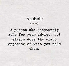 Askhole... 😎 (tjetjev_gorbatjev@yahoo.co.id) Tags: motivational live fitnessmotivation poetry coffee hole quotes quotation life love inspirational enlightenment greatpost hustle ask wisdom travel