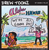 21.32_Drew-Toonz-Emo-Cat-Aloha-From-Hawaii-Missile-Attack (mauitimeweekly) Tags: 2132drewtoonz emocat drewtoonz alohafromhawaii missile attack falsealarm