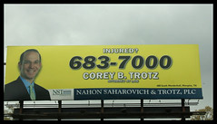 Corey B. Trotz (hickmanjack) Tags: sign billboard memphis coreybtrotz injured lawyer attorney mouthpiece law mendenhall nahonsaharovichtrotz plc