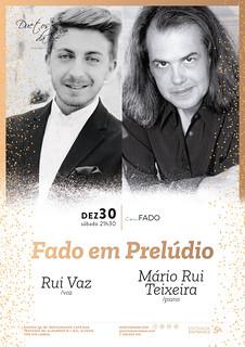 CONCERTO IN FADO - Duetos da Sé - Alfama Lisboa - SÁBADO 30 DEZEMBRO 2017 - 21h30 - Fado em Prelúdio - Rui Vaz - Mário Rui Teixeira