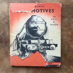How To Draw Locomotives by Paul B. Mann 1949 edition (ddsiple) Tags: railroad artinstruction instruction 1949 illustration locomotive paulbmann book