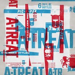 A-TREAT (withayou) Tags: illustration design art artprint typography type atreat screenprint screenprinting silkscreen popart dada soda graphicdesign digitalart allentown pennsylvania pa