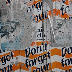 Forgotten (No Great Hurry) Tags: orangechevrons orangelines climatecamp climatecamporguk poster decay decayed robinmauricebarr metalsign don'tforgetyoureveningstandard don'tforget words signage sign london orange eveningstandard standard forgot forgotten forget abstract nogreathurry