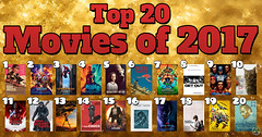 Top 20 Movies of 2017! (Luigi Fan) Tags: top 20 2017 films movies baby driver guardians 2 spiderman blade runner