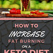 How to increase fat burning on a keto diet