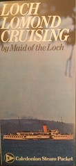 "1972 CSP brochure for ps ""Maid of the Loch"" sailings on Loch Lomond. (calderwoodroy) Tags: ephemera shipping 1972 caledoniansteampacketcompanyltd caledoniansteampacket excursionsteamer paddlesteamer pleasuresailings maidoftheloch balloch lochlomond scotland"