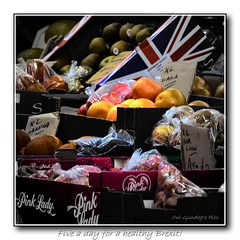 Five a day for a healthy Brexit! (Oul Gundog) Tags: brexit eu europe britain union jack united kingdom uk ulster northern ireland happy days fruit healthy breakfast st georges market belfast