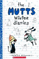 The Mutts Winter Diaries (Vernon Barford School Library) Tags: patrickmcdonnell patrick mcdonnell mutts dogs pets animals cats humor humour humorous comic comics strip strips comicbook comicbooks vernon barford library libraries new recent book books read reading reads junior high middle school vernonbarford nonfiction paperback paperbacks softcover softcovers covers cover bookcover bookcovers 9781338269703