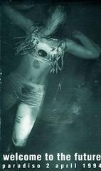 flyer-Welcome-to-the-future-2-4-1994-voorkant (cor333) Tags: paradiso concert concertphoto concertphotography concertfoto concertfotografie jabaaij amsterdam flyer welcometothefuture underworld