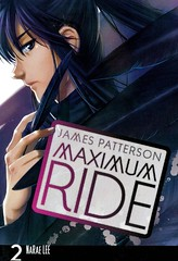 Maximum Ride 2:  the Manga (Vernon Barford School Library) Tags: naraelee narae lee jamespatterson james patterson manga 2 two series maximumride sciencefiction science fiction adventure geneticengineering goodandevil youngadult youngadultfiction ya vernon barford library libraries new recent book books read reading reads junior high middle vernonbarford fictional novel novels paperback paperbacks softcover softcovers covers cover bookcover bookcovers 9780759529687 comics cartoons