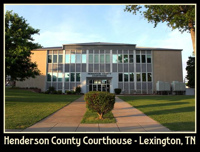 Henderson County Courthouse - Lexington, TN
