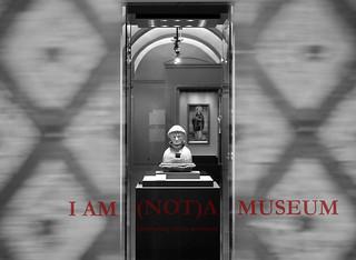 I AM (NOT) A MUSEUM