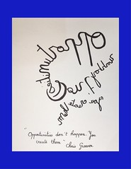 « Opportunities don't happen. You create them » Chris Grosser (Calligraphy typography écriture speculaire) Tags: handwriting painting quotations artwork quotation opprtunities tattooidea écriture citation proverbe writing typography calligraphy proverb proverbs quotes quote reverse art ideatattoo