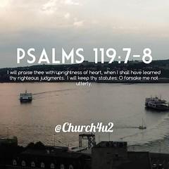 ... Psalms 119:7 8 U201cI Will Praise Thee With Uprightness Of Heart, ...
