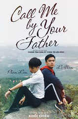 Call Me by Your Father (CMBYN) (nam fullbuster) Tags: call me by your name full parody nam lê fullbuster father