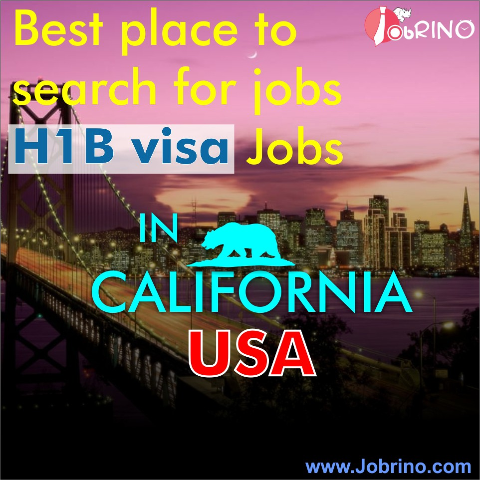 best place to search for jobs for h1b visa jobs in usa california that boost your