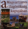 a Magyar Limes a világörökség kapujában; 2014, Hungary (World Travel Library - The Collection) Tags: magyarlimes 2014 colors colours colorful mosaic travelbrochurefrontcover frontcover hungary magyarország ungarn world travel center worldtravellib holidays tourism trip vacation papers photos photo photography picture image collectible collectors collection sammlung recueil collezione assortimento colección ads online gallery galeria touristik touristische broschyr esite catálogo folheto folleto брошюра broşür documents dokument