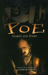Poe Stories and Poems:  a Graphic Novel Adaptation (Vernon Barford School Library) Tags: edgarallanpoe edgar allan poe garethhinds gareth hinds horror horrorstories scary shortstories poems poetry death dying graphic novel novels graphicnovel graphicnovels vernon barford library libraries new recent book books read reading reads junior high middle vernonbarford fiction fictional paperback paperbacks softcover softcovers covers cover bookcover bookcovers 9780763695095