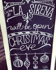 La Sirena Blackboard (booboo_babies) Tags: blackboard chalkboard restaurant christmas sign christmaseve lubbocktexas advertisement lasirena holiday