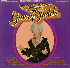 The Golden Years Of Gracie Fields (Jim Ed Blanchard) Tags: lp album record vintage cover sleeve jacket vinyl weird funny strange kooky ugly thrift store novelty kitsch awkward gracie fields british english golden years