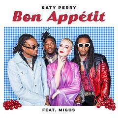 Katy Perry - Bon Appétit (feat. Migos) (Ernesth García) Tags: katyperry bonappétitfeatmigos ernesthgarcía
