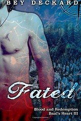 Epub  Fated: Blood and Redemption: Volume 3 (Baal s Heart) Pre Order (colby.nordman) Tags: epub fated blood
