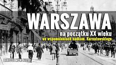 #TalkingBart - #1230- Warszawa na początku XX wieku (mmmmkkkk311) Tags: bartoszmówi ciekawostki kurnatowski lataxx lataxxx notatki stolica vlog warszawa wspomnienia xxwiek zapiski