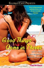 Download [PDF]  Good Things Come in Threes (Ellora s Cave) For Kindle (yahanabooks) Tags: download pdf good