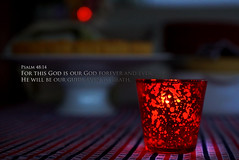 He WILL be your guide even to your last breath. (J316) Tags: j316 sony a77 candle light shadows macro stilllife fire red passion newyearpromises 2018 shineyourlight free psalm48 scripture god faith flame burning