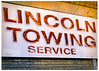 Lincoln Towing Service (swanksalot) Tags: lincolntowing sign tweeted explored signs service towing lincoln decay