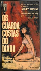 "1965 - O Guarda-Costas do Diabo - Matt Helm/ The Shadowers - Donald Hamilton (""The Brazilian 8 Track Museum"") Tags: alceu massini vintage collection pulp fiction noir novel sexy art cover matt helm editormex"
