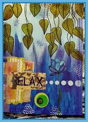 RELAX 11x15 (PreZen) Tags: artinmylife art mixedmedia painting motivational