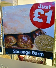 Sausage Barm, Manchester, UK (Robby Virus) Tags: manchester england uk unitedkingdom britain greatbritain british sausage barm sandwich roll just one pound food sign signage ad advertisement store convenience window