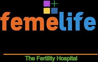 Femelife Fertility : Hi-Tech IVF.