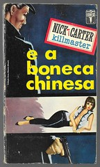 "1964 - Nick Carter e a Boneca Chinesa / The China Doll - Nick Carter - cover by Ronaldo Graça (""The Brazilian 8 Track Museum"") Tags: alceu massini vintage collection pulp fiction noir novel sexy cover art killmaster"