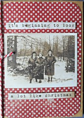 It's Beginnign to look alot like Christmas (janettefuller) Tags: handmade handmadegreetingcard christmas christmascard winter oldfashioned photograph snow art crafts papercrafts cardmaking timholtzephemerapack timholtzsentiment timholtz dots