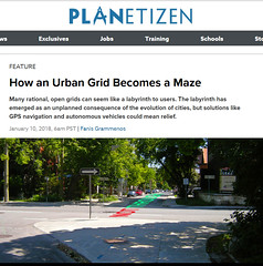 "In print: How an Urban Grid Becomes a Maze (UrbanGrammar) Tags: urban ""new urban"" urbanism streets traffic ""pedestrian realm"" ""fused grid"" zones"" ""main street"" culdesac loop neighbourhood ""street patterns"" ""healthy urbanism"" mobility accessibility tranquility safety delight infrastructure connectivity ""urban park"" carfree adaptation mixeduse planetizen"