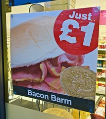 Bacon Barm, Manchester, UK (Robby Virus) Tags: manchester england uk unitedkingdom britain greatbritain british bacon barm sandwich roll just one pound food sign signage ad advertisement store convenience window